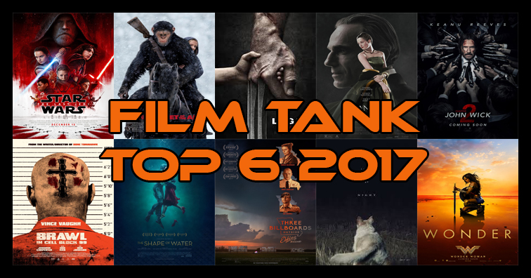 Film Tank Top 6 of 2017